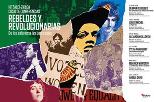 """< VOLVER CICLO DE CONFERENCIAS: """"REBELDES Y REVOLUCIONARIAS: DE LOS SALONES A LAS BARRICADAS"""""""