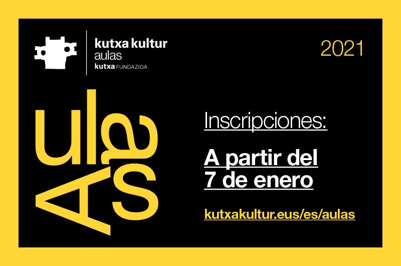 aulas_kutxa_kultur_primavera2021