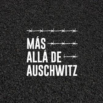 Más allá de Auschwitz