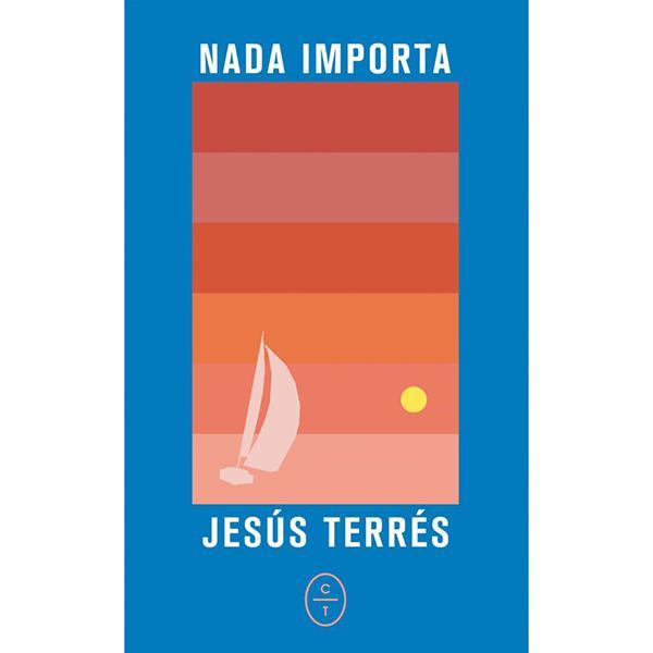 Nada importa Jesus Terres